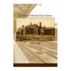 RG014 120 Years of Hertford East Station