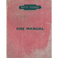 RE040   The BR Fire Manual 1953