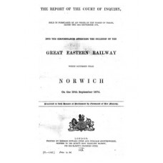 RH029  The Official Report into the Fatal Collision near Norwich in 1874