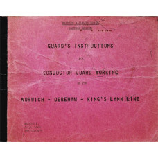 RC057:  Guard's Instructions for Conductor Guard Working between Norwich & Kings Lynn, BR 1966.