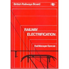 RE045   British Railways Electrification Plans in 1981