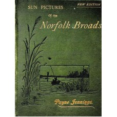 RG036:  Sun Pictures of the Norfolk Broads, 1892.