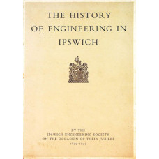 RG048:  The Story of Engineering in Ipswich up to 1949.