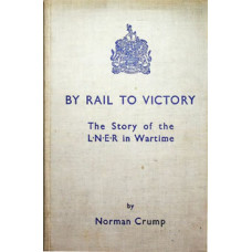 RH091:  The Story of the LNER in World War Two, 1947.