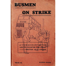 RW015:  An Account of an Unofficial Transport Strike, 1936.
