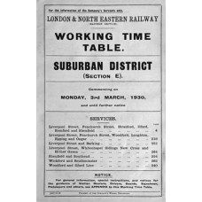 TW064:  LNER GE Section E Suburban Working Timetables 1930.